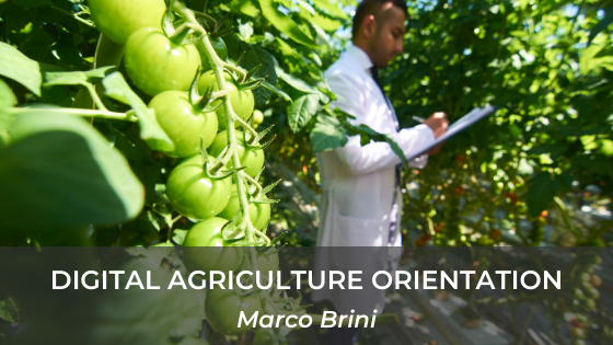 Digital Agriculture Introduction: Orientation